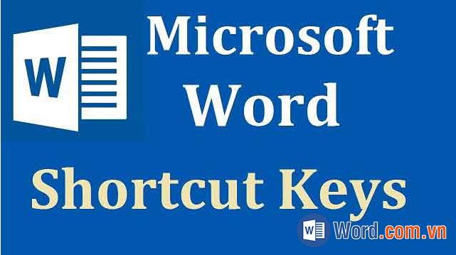 Các phím tắt trong Word 2019, 2016, 2013, 2010, 2007